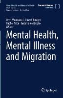Mental Health and Illness in Migration