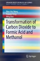 Transformation of Carbon Dioxide to...