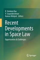 Recent Developments in Space Law:...