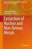 Extraction of Nuclear and Non-ferrous...