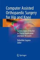 Computer Assisted Orthopaedic Surgery...