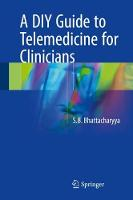 A DIY Guide to Telemedicine for...