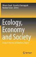 Ecology, Economy and Society: Essays...