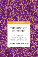 The Rise of Duterte: A Populist ...