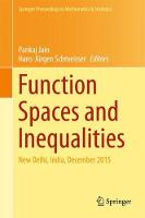Function Spaces and Inequalities: New...
