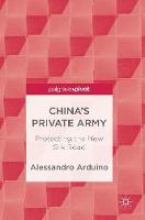 China's Private Army: Protecting the...