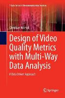 Design of Video Quality Metrics with...