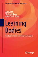 Learning Bodies: The Body in Youth ...