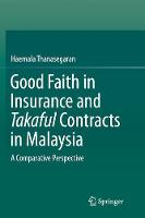 Good Faith in Insurance and Takaful...