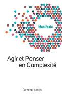 Manifesto Welcome Complexity: Agir Et...