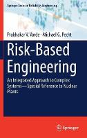 Risk-Based Engineering: An Integrated...