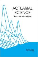 Actuarial Science: Theory and...