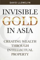 Invisible Gold in Asia: Creating...
