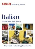 Berlitz: Italian Phrase Book &...