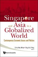 Singapore and Asia in a Globalized...