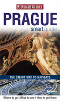 Insight Guides: Prague Smart Guide