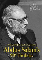 Memorial Volume On Abdus Salam's 90th...