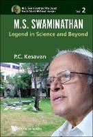 M.S. Swaminathan: Legend in Science...