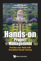 Hands-on Project Management: Practice...
