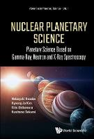 Nuclear Planetary Science: Planetary...