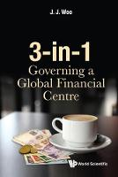 3-in-1: Governing A Global Financial...