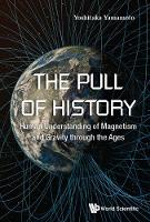 Pull Of History, The: Human...