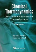 Chemical Thermodynamics: Reversible...