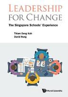 Leadership For Change: The Singapore...
