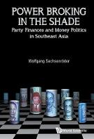 Power Broking In The Shade: Party...
