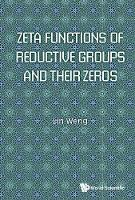 Zeta Functions Of Reductive Groups ...