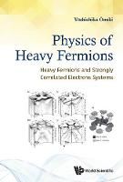 Physics Of Heavy Fermions: Heavy...