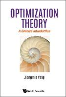 Optimization Theory: A Concise...