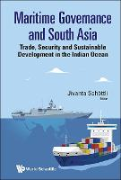 Maritime Governance And South Asia:...
