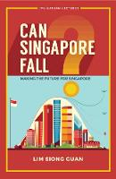 Can Singapore Fall? - Making The...