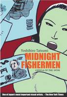 Midnight Fishermen: Gekiga of the 1970's