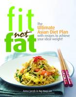 Fit Not Fat: An Asian Diet Plan
