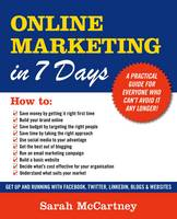 Online Marketing in 7 Days!: All You...