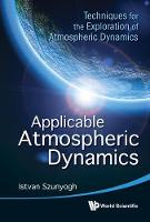 Applicable Atmospheric Dynamics:...