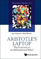 Aristotle's Laptop: The Discovery of...