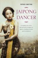 Jaipong Dancer: A Sweeping Story of...