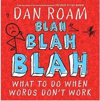 Blah, Blah, Blah: What to Do When...