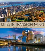 Cities in Transformation: Lee Kuan ...