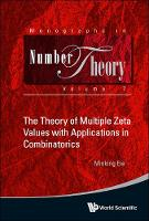 The Theory of Multiple Zeta Values...