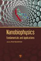 Nanobiophysics: Fundamentals and...
