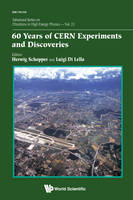60 Years of CERN Experiments and...