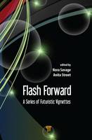Flash Forward: A Series of Futuristic...