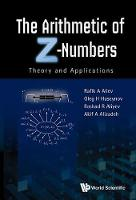 The Arithmetic of Z-Numbers: Theory...