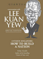 Conversations with Lee Kuan Yew:...