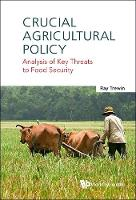 Crucial Agricultural Policy: Analysis...