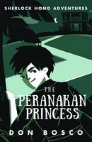 Sherlock Hong: The Peranakan ...